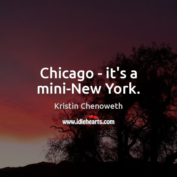 Chicago – it's a mini-New York. Image