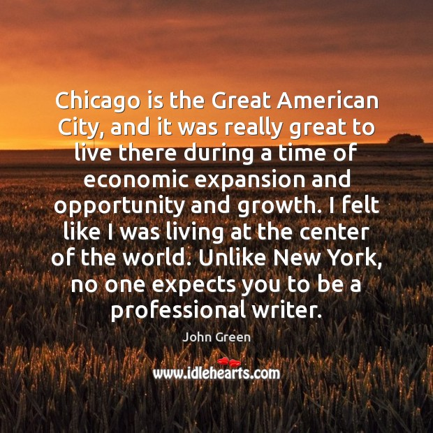 Chicago is the Great American City, and it was really great to Image