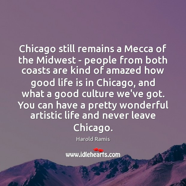Image, Chicago still remains a Mecca of the Midwest – people from both