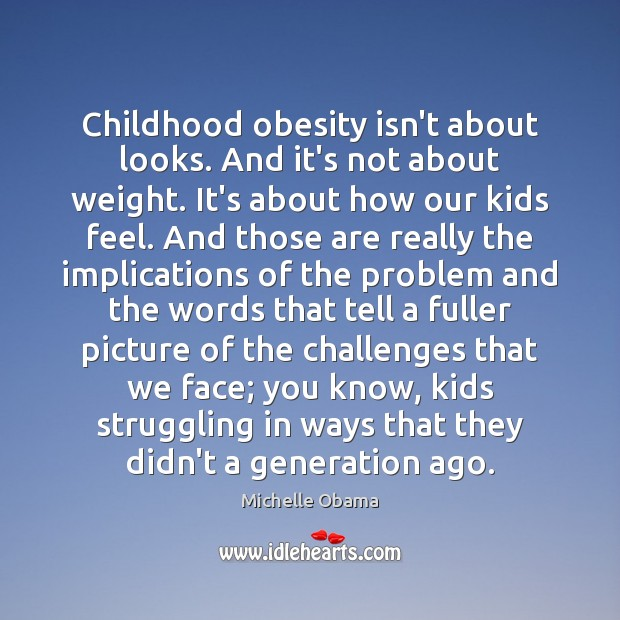 Image, Childhood obesity isn't about looks. And it's not about weight. It's about