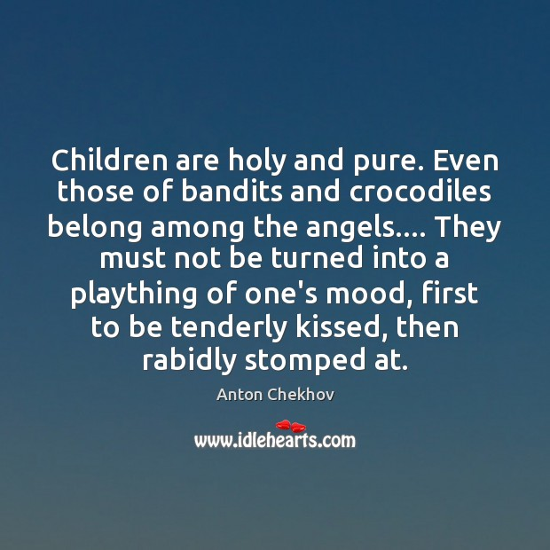 Image, Children are holy and pure. Even those of bandits and crocodiles belong