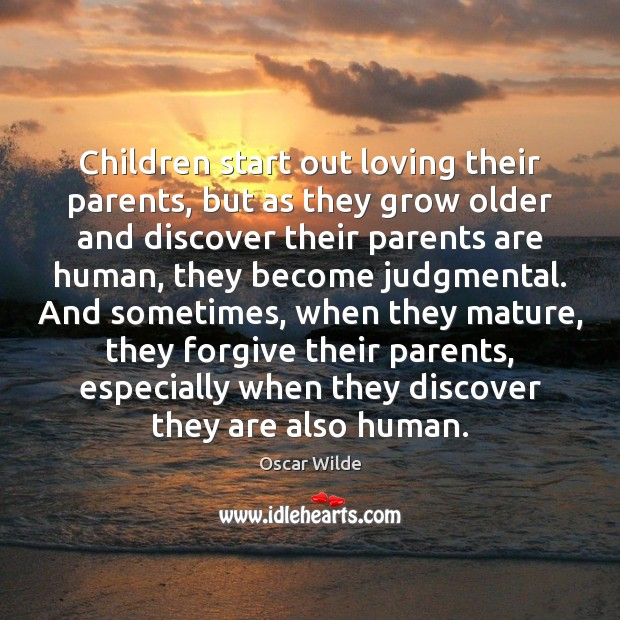 Image, Children start out loving their parents, but as they grow older and
