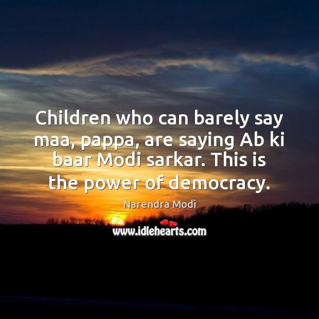 Image, Children who can barely say maa, pappa, are saying Ab ki baar