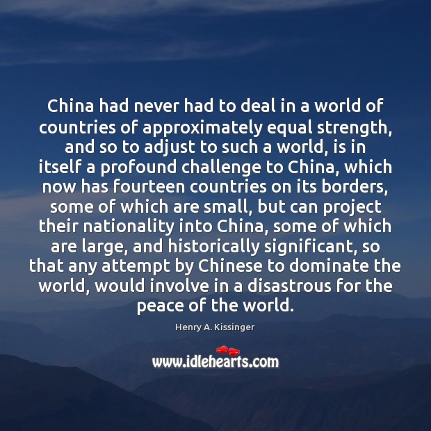 Image, China had never had to deal in a world of countries of