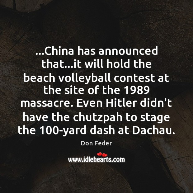 Image, …China has announced that…it will hold the beach volleyball contest at