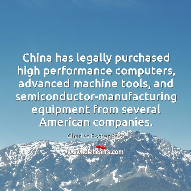 China has legally purchased high performance computers, advanced machine tools Image