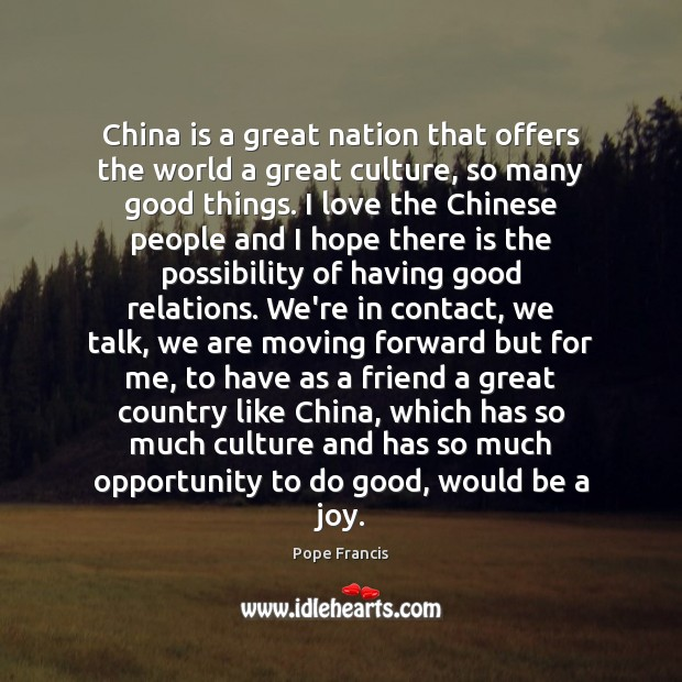 China is a great nation that offers the world a great culture, Image