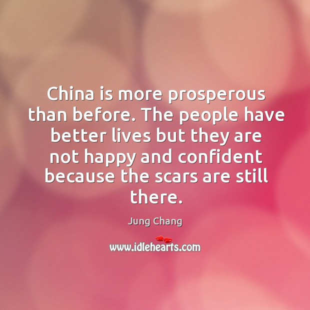 China is more prosperous than before. The people have better lives but they are Image
