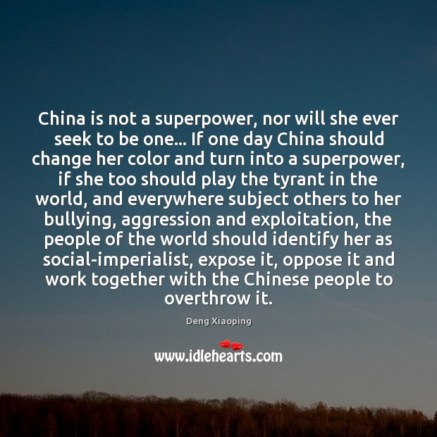 China is not a superpower, nor will she ever seek to be Image