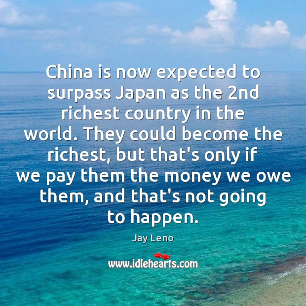 Image, China is now expected to surpass Japan as the 2nd richest country