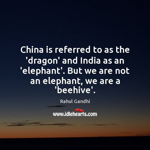 Image, China is referred to as the 'dragon' and India as an 'elephant'.