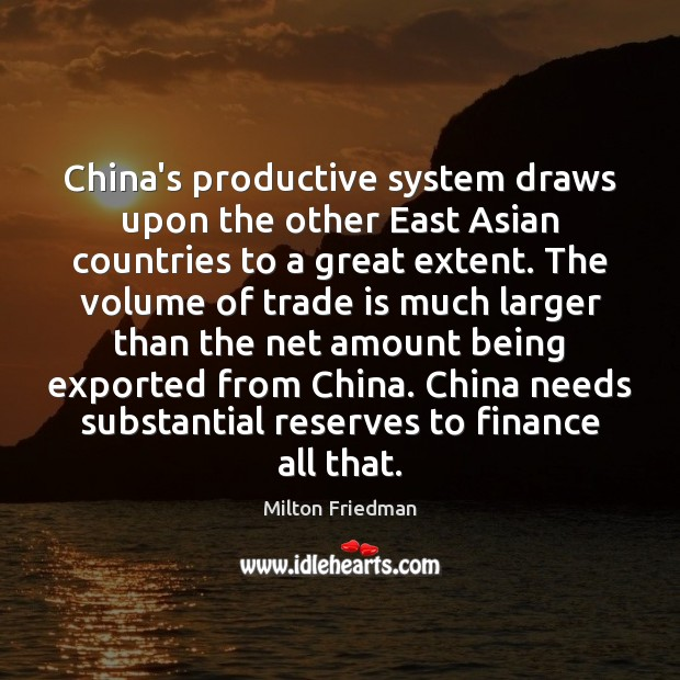 Image, China's productive system draws upon the other East Asian countries to a