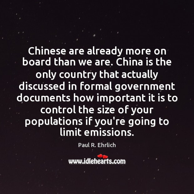 Image, Chinese are already more on board than we are. China is the