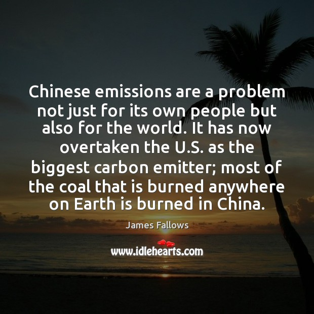 Chinese emissions are a problem not just for its own people but Image