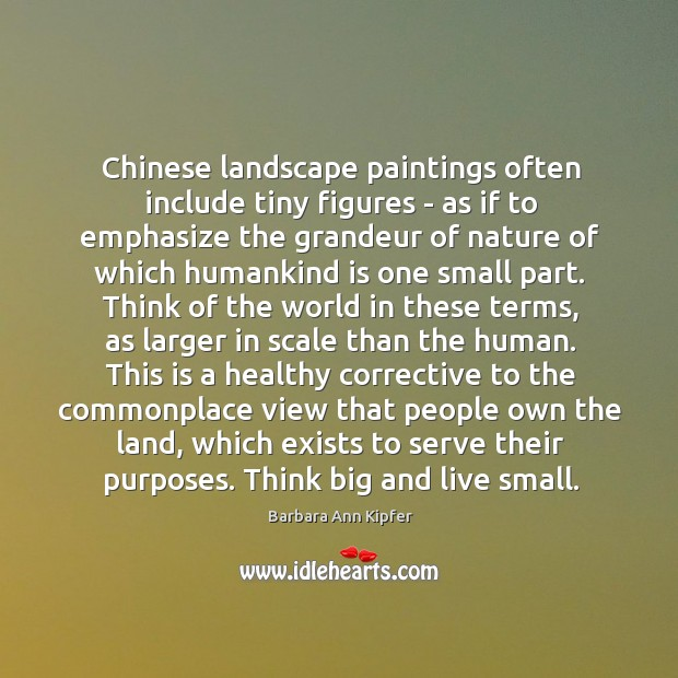 Image, Chinese landscape paintings often include tiny figures – as if to emphasize