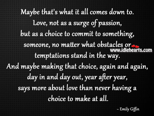 Love, Not As A Surge Of Passion