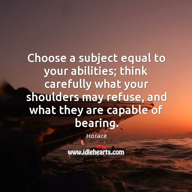 Choose a subject equal to your abilities; Image