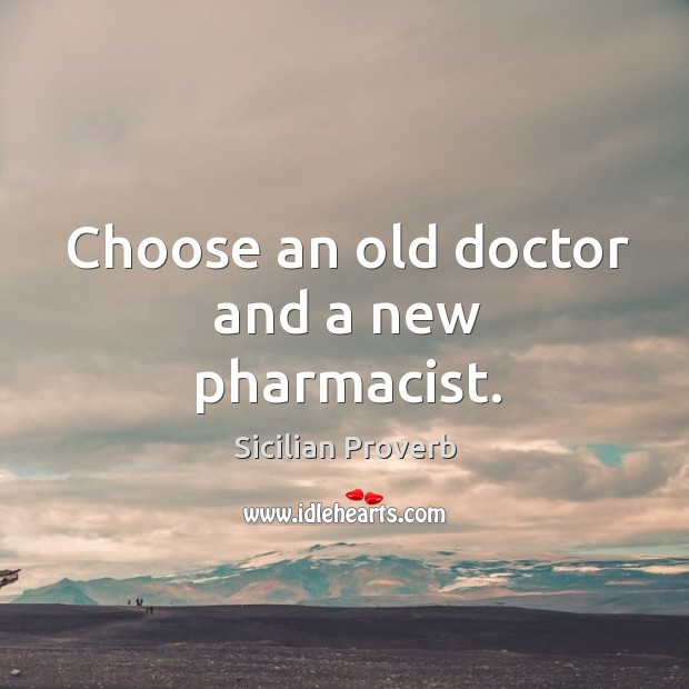Image, Choose an old doctor and a new pharmacist.