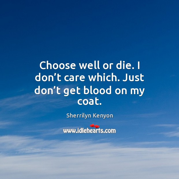 Picture Quote by Sherrilyn Kenyon