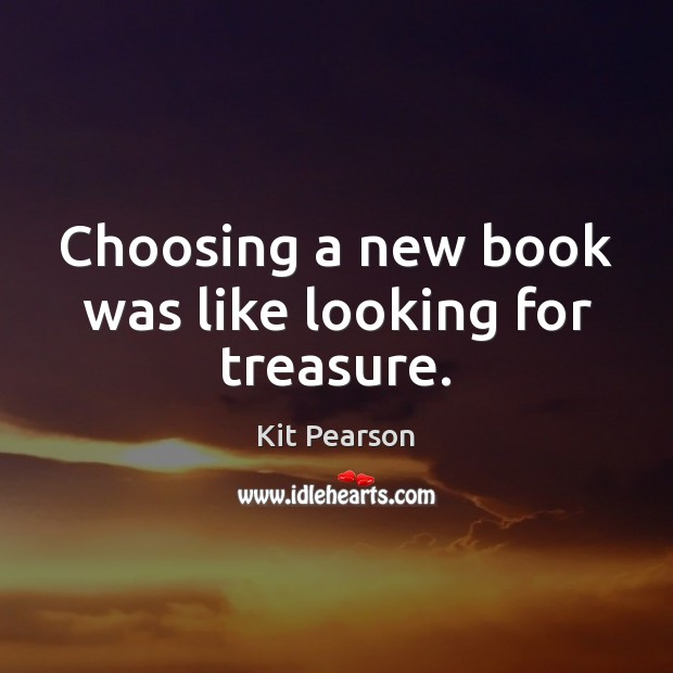 Choosing a new book was like looking for treasure. Image