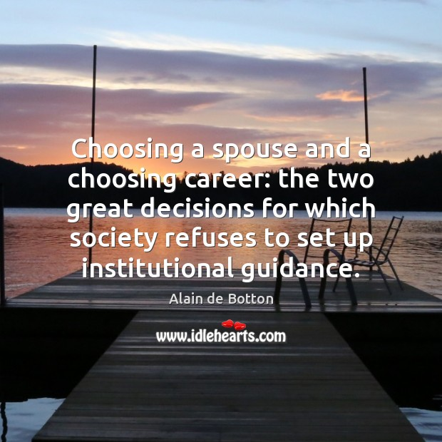 Choosing a spouse and a choosing career: the two great decisions for Image