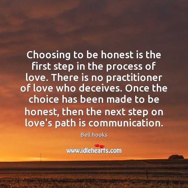 Image, Choosing to be honest is the first step in the process of