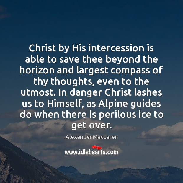 Image, Christ by His intercession is able to save thee beyond the horizon