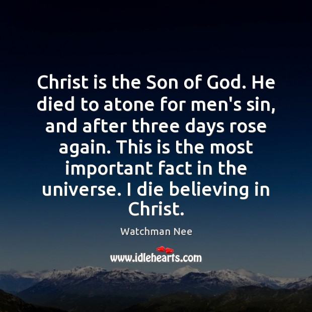 Image, Christ is the Son of God. He died to atone for men's