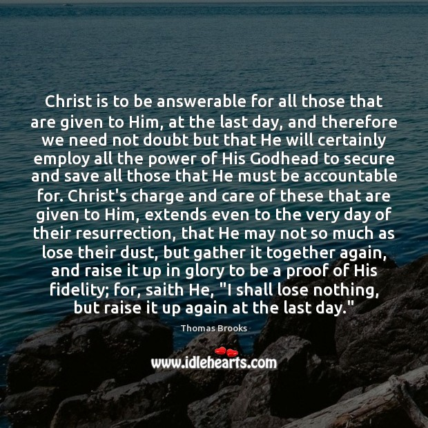 Christ is to be answerable for all those that are given to Image