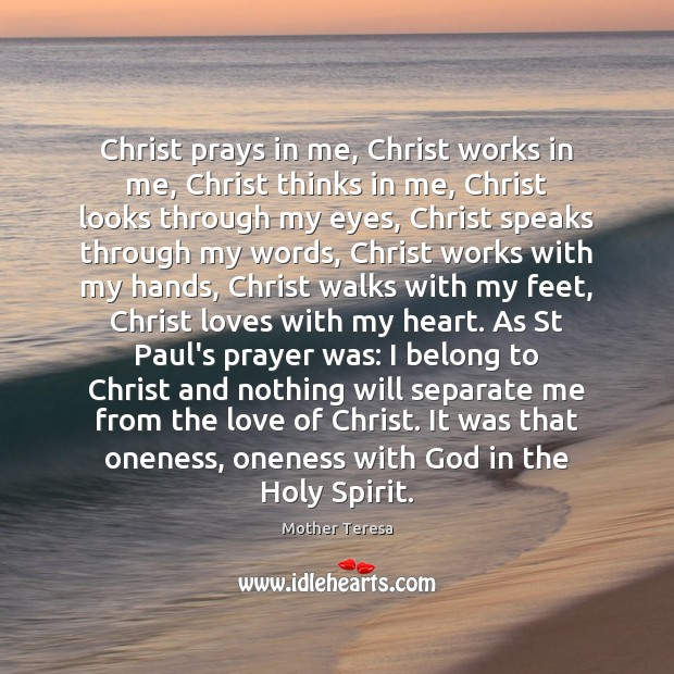 Image, Christ prays in me, Christ works in me, Christ thinks in me,