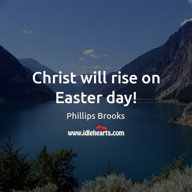 Christ will rise on Easter day! Image