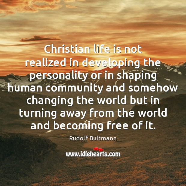 Image, Christian life is not realized in developing the personality or in shaping