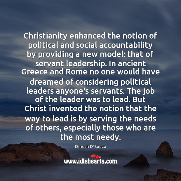 Image, Christianity enhanced the notion of political and social accountability by providing a