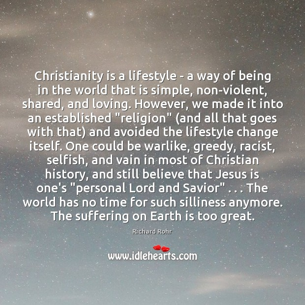 Christianity is a lifestyle – a way of being in the world Image