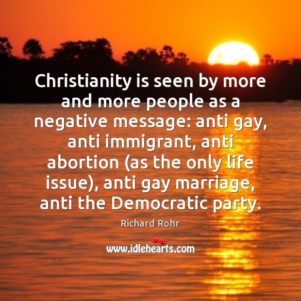 Image, Christianity is seen by more and more people as a negative message:
