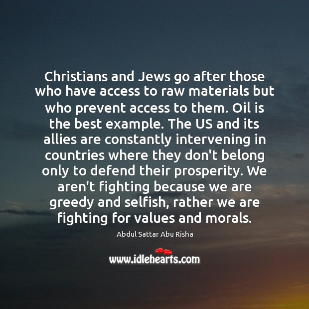Image, Christians and Jews go after those who have access to raw materials