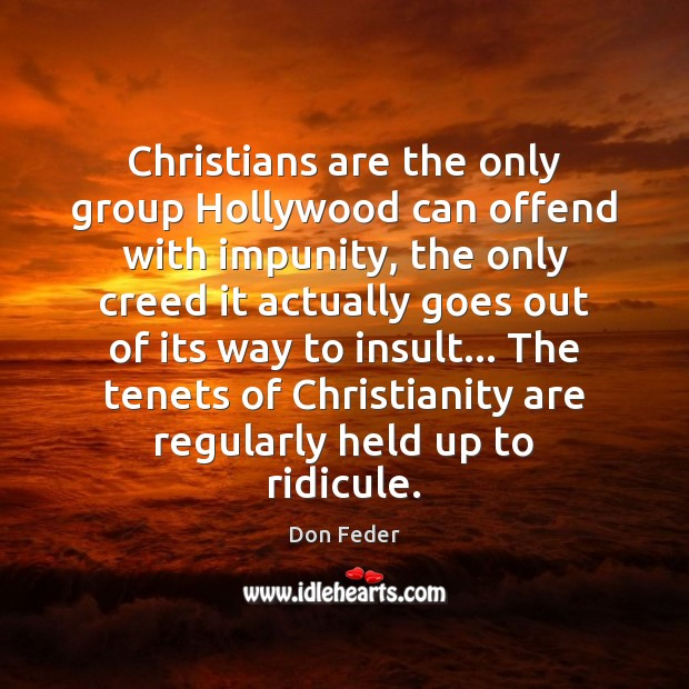 Image, Christians are the only group Hollywood can offend with impunity, the only