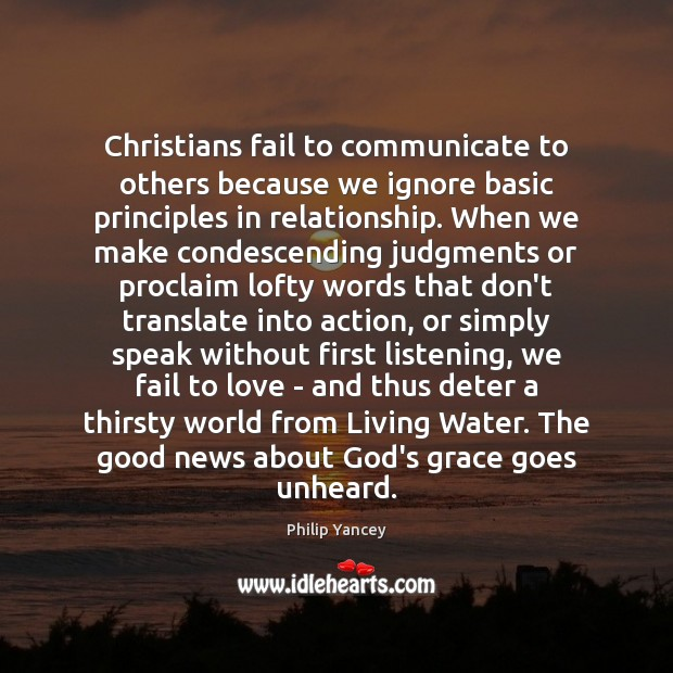 Image, Christians fail to communicate to others because we ignore basic principles in