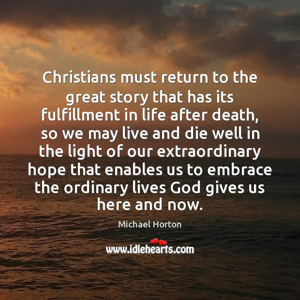 Christians must return to the great story that has its fulfillment in Image