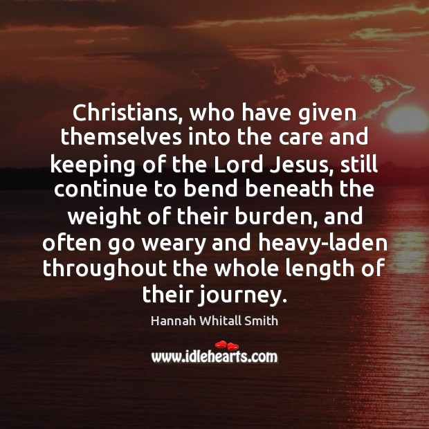 Image, Christians, who have given themselves into the care and keeping of the