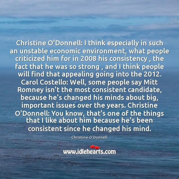 Christine O'Donnell: I think especially in such an unstable economic environment, what Image