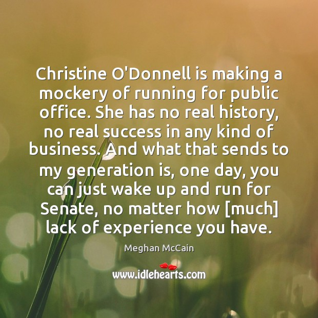 Christine O'Donnell is making a mockery of running for public office. She Image