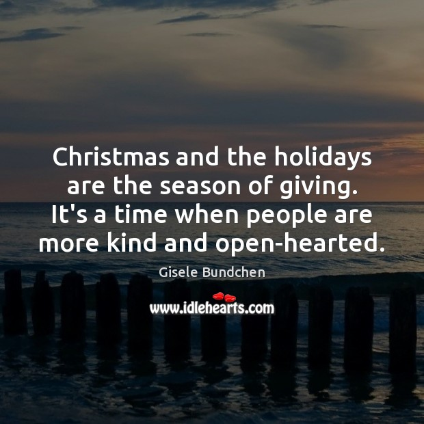 Christmas and the holidays are the season of giving. It's a time Image