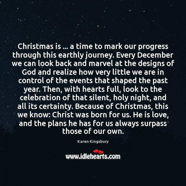 Christmas is … a time to mark our progress through this earthly journey. Image