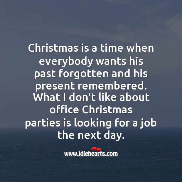 Image, Christmas is a time when everybody