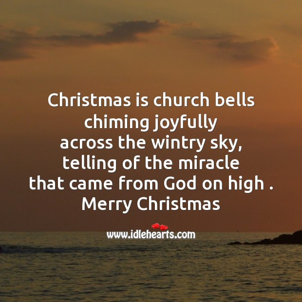 Christmas is church bells chiming joyfully Christmas Messages Image