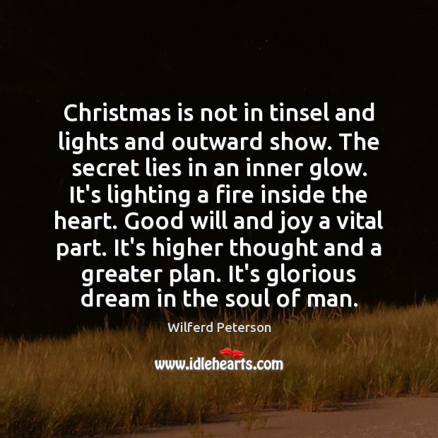 Image, Christmas is not in tinsel and lights and outward show. The secret