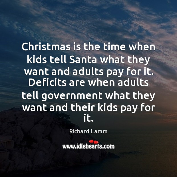 Image, Christmas is the time when kids tell Santa what they want and