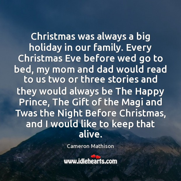 Image, Christmas was always a big holiday in our family. Every Christmas Eve