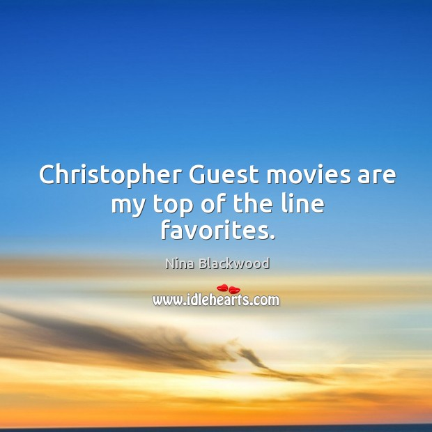 Image, Christopher guest movies are my top of the line favorites.